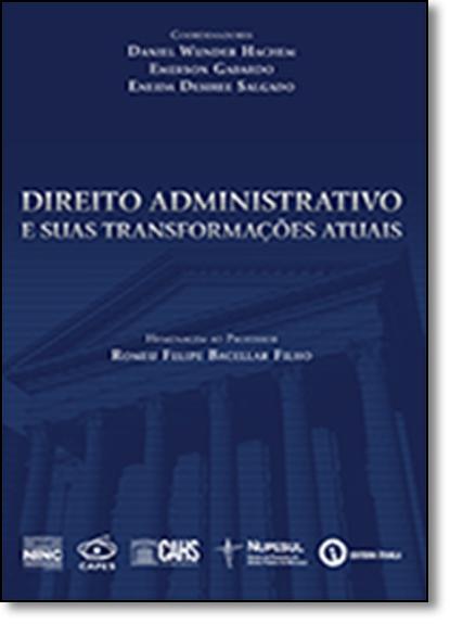 Direito Administrativo e Suas Transformações, livro de Daniel Wunder Hachem