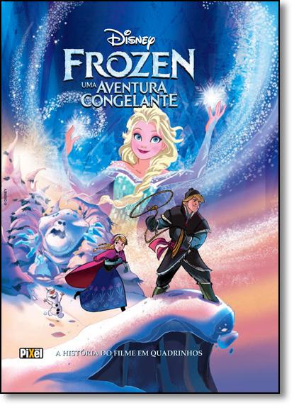 Disney Frozen: Uma Aventura Congelante - A História do Filme em Quadrinhos, livro de Alessandro Ferrari