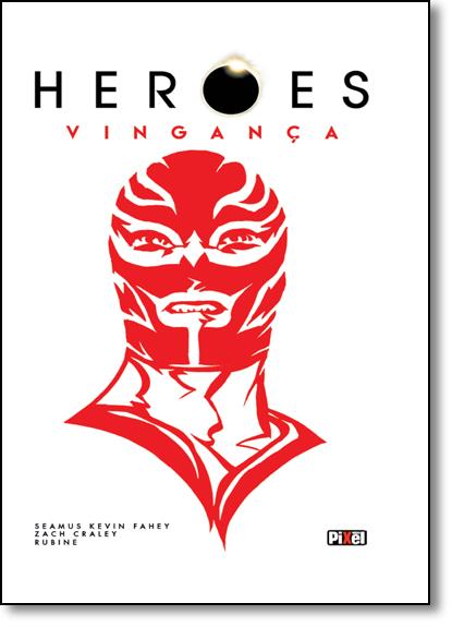 Heroes Vingança, livro de Seamus Kevin Fahey