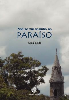 Não se vai sozinho ao paraíso, livro de Állex Leilla