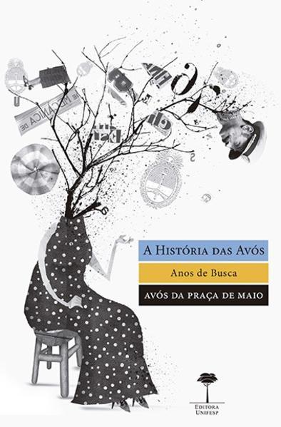 A história das avós. Anos de busca, livro de Pedro Dallari