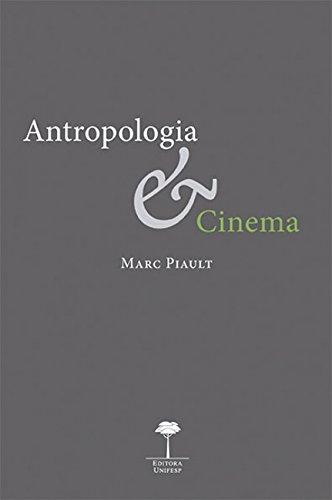 Antropologia & Cinema: Passagem á Imagem, Passagem Pela Imagem, livro de Marc Piault