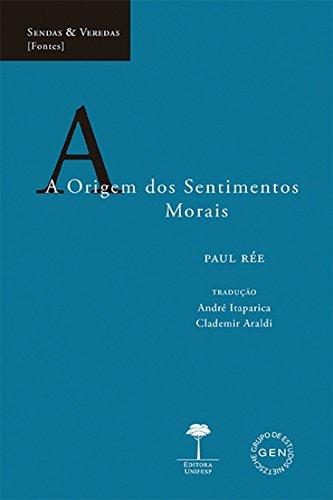 A Origem dos Sentimentos Morais, livro de Paul Rée