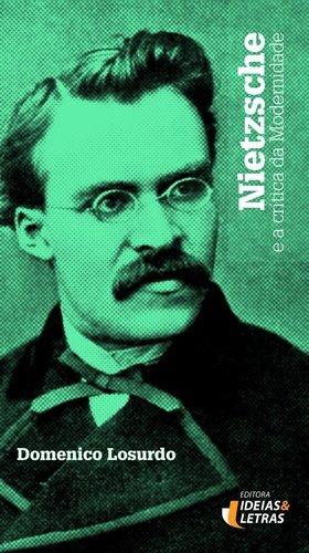 Nietzsche e a Crítica da Modernidade, livro de Domenico Losurdo