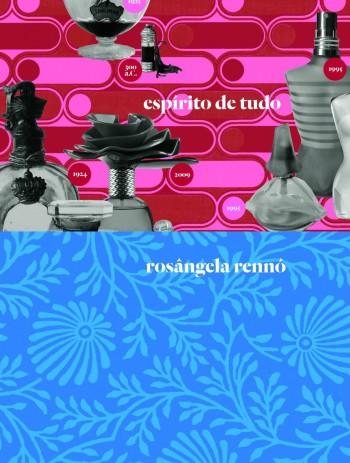Espírito de tudo - Rosângela Rennó, livro de Evangelina Seiler