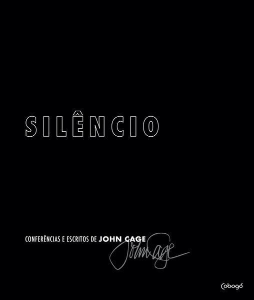 Silêncio - Conferências e escritos de John Cage, livro de John Cage