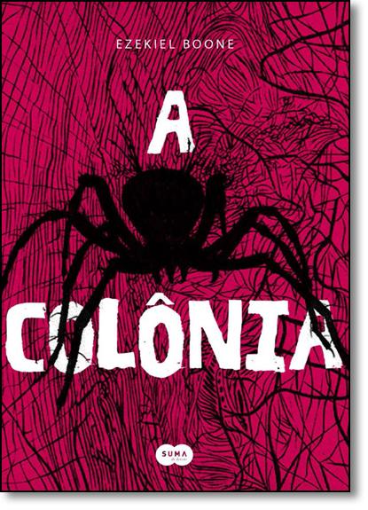Colônia, A, livro de Ezekiel Boone