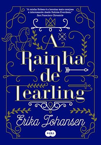 A Rainha de Tearling - Volume I, livro de Erika Johansen
