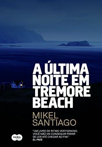 A Última Noite em Tremore Beach, livro de Mikel Santiago