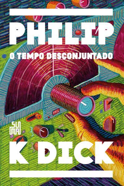 O tempo desconjuntado, livro de Philip K. Dick