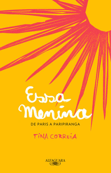 Essa Menina, livro de Tina Correia