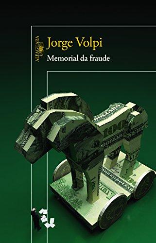 Memorial da Fraude, livro de Jorge Volpi