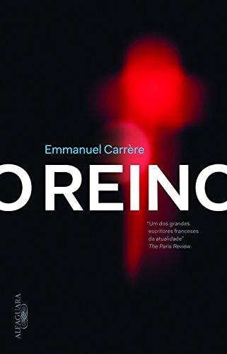 O Reino, livro de Emmanuel Carrère
