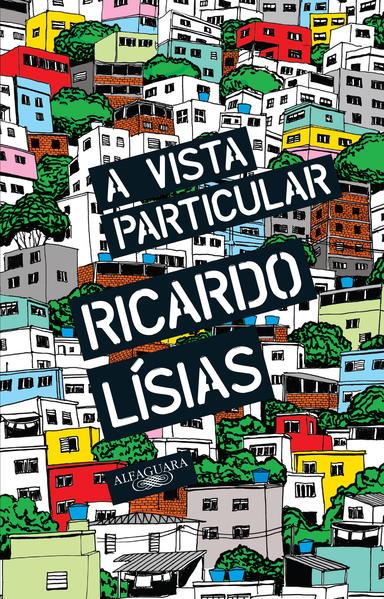 Vista Particular, A, livro de Ricardo Lísias