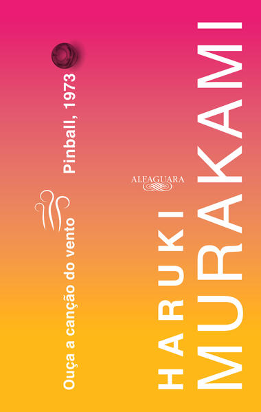 Ouça a canção do vento & Pinball 1973, livro de Haruki Murakami
