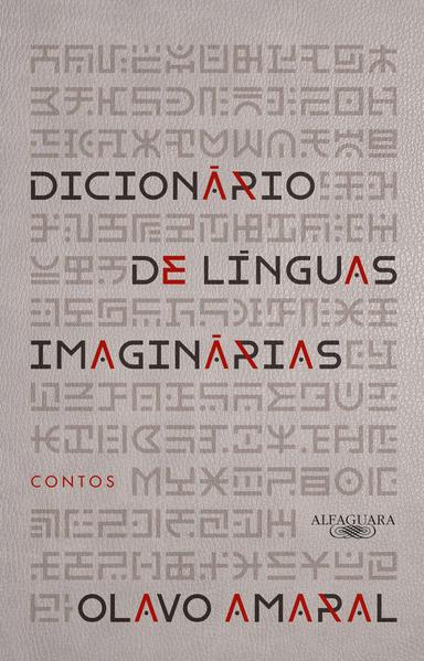 Dicionário de Línguas Imaginárias, livro de Olavo Bohrer Amaral
