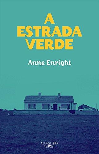 A Estrada Verde, livro de Anne Enright