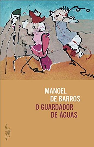 O Guardador de Águas, livro de Manoel de Barros