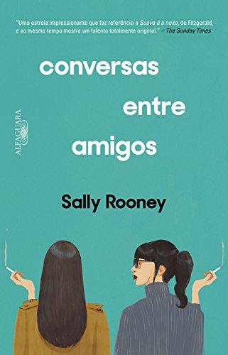 Conversas Entre Amigos, livro de Sally Rooney