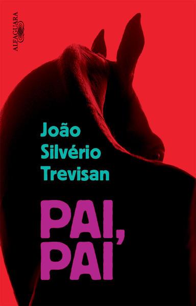 Pai, Pai, livro de João Silvério Trevisan
