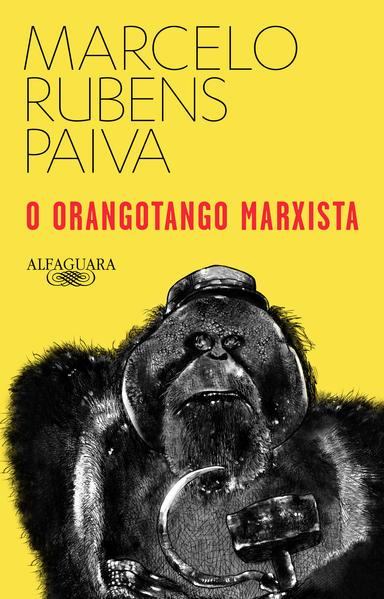 O orangotango marxista, livro de Marcelo Rubens Paiva
