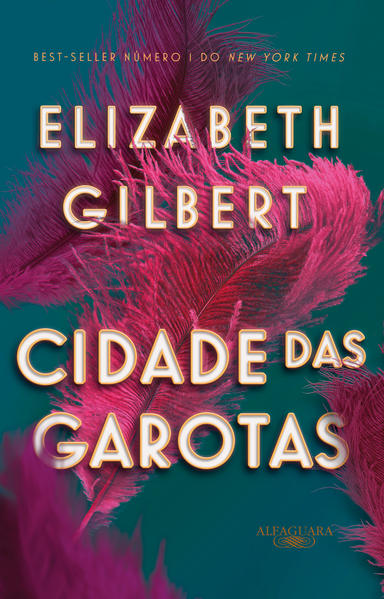 Cidade das garotas, livro de Elizabeth Gilbert