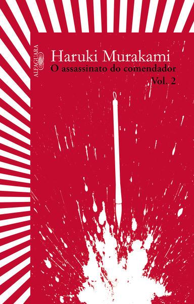 O assassinato do comendador - Vol. 2. Metáforas que vagam, livro de Haruki Murakami