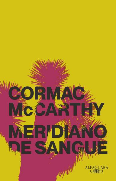 Meridiano de sangue (Nova edição), livro de Cormac McCarthy