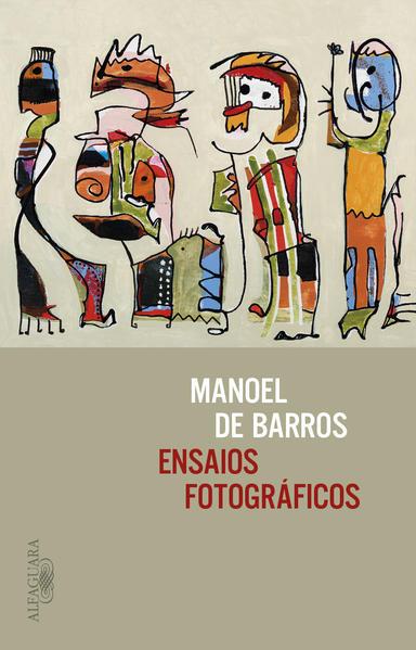Ensaios fotográficos, livro de Manoel de Barros