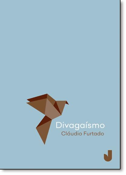 Divagaísmo, livro de Cláudio Furtado