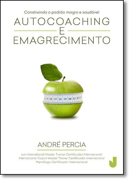 Autocoaching e Emagrecimento, livro de Andre Percia