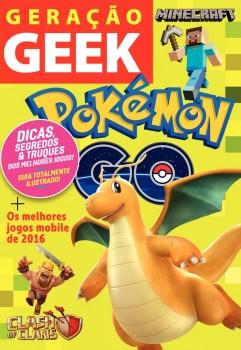 Geração geek - Pokémon Go, Minecraft, Clash of Clans, livro de Editora Geek