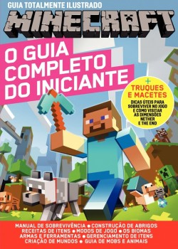 Guia totalmente ilustrado Minecraft - O guia completo do iniciante, livro de Editora Geek
