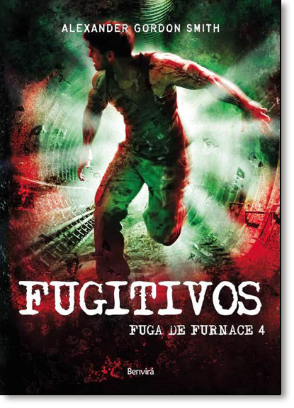 Fugitivos Fuga Furnace - Vol.4, livro de Alexander Gordon Smith