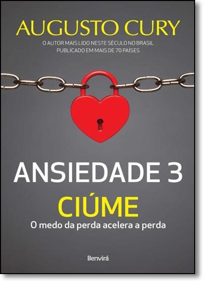 Ansiedade 3: Ciúme, livro de Augusto Cury