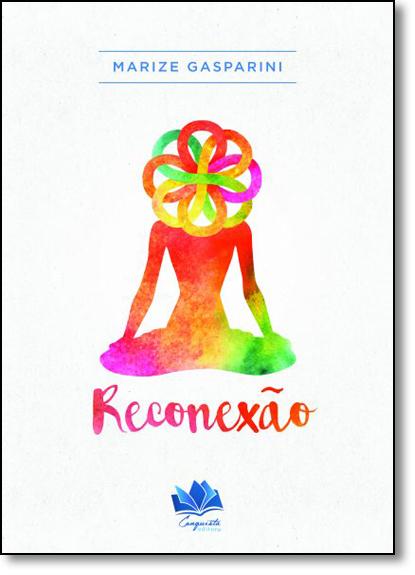 Reconexão, livro de Marize Gasparini