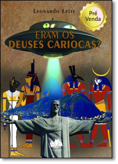 Eram os Deuses Cariocas?, livro de Leonardo Leite de Souza