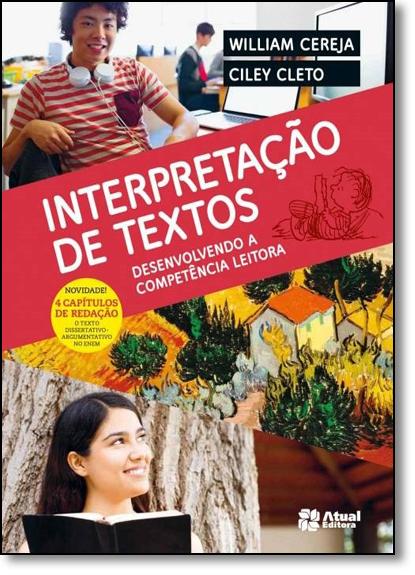 Interpretação de Textos: Construindo Competências e Habilidades em Leitura, livro de William Roberto Cereja