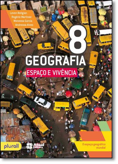 Geografia: Espaço e Vivência - 8º Ano, livro de Levon Boligian