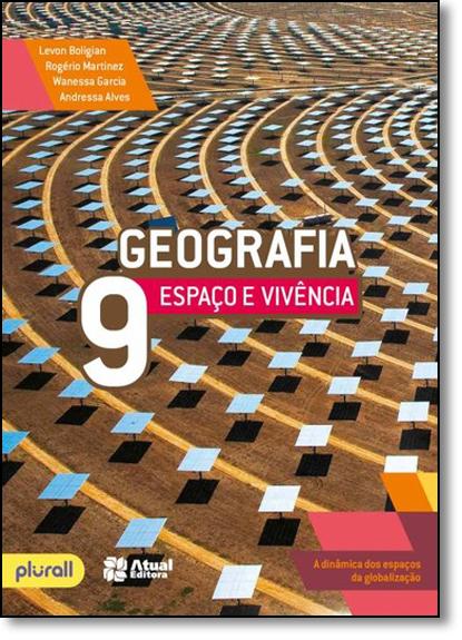Geografia Espaço e Vivência - 9º Ano, livro de Andressa Boligian