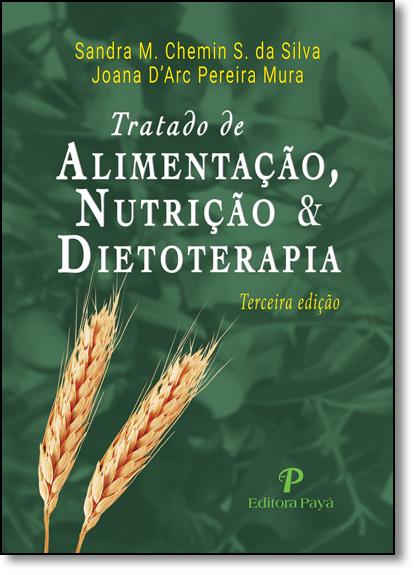 Tratado de Alimentação, Nutrição e Dietoterapia, livro de Sandra M. Chemin S. da Silva