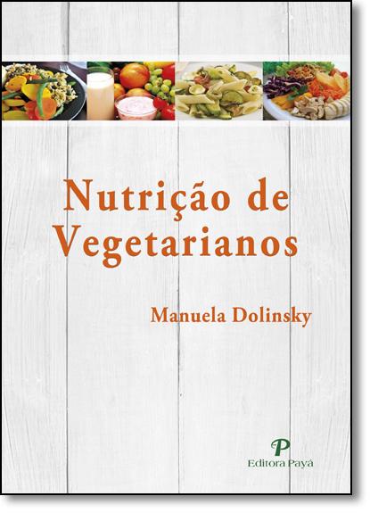 Nutrição de Vegetarianos, livro de Manuela Dolinsky