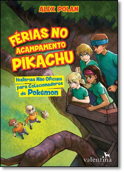 Férias no Acampamento Pikachu, livro de Alex Polan