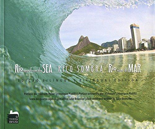 Rio Visto do Mar / Rio Seen From The Sea, livro de Rico Sombra