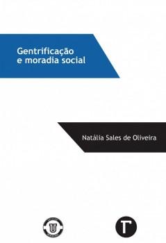 Gentrificação e moradia social, livro de Natália Sales Oliveira