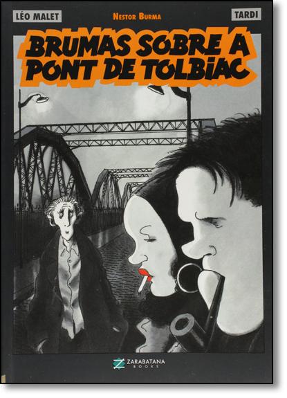 Brumas Sobre a Pont de Tolbiac, livro de Leo Malet