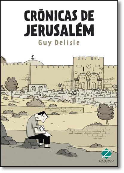 Crônicas de Jerusalém, livro de Guy Delisle