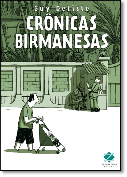 Crônicas Birmanesas, livro de Guy Delisle