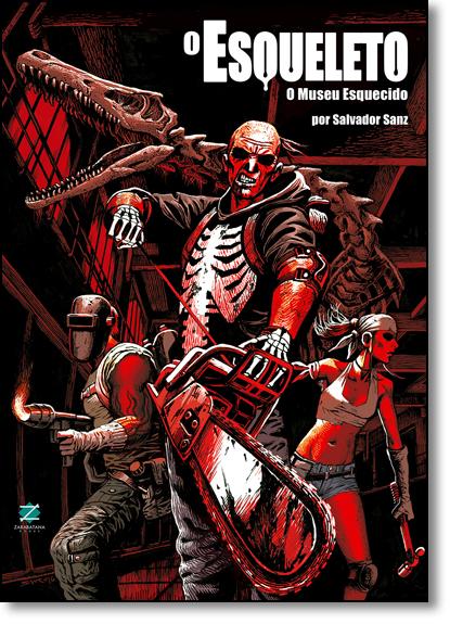 Esqueleto, O: O Museu Esquecido, livro de Salvador Sanz