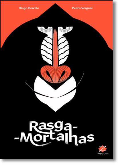 Rasga-mortalhas, livro de Diogo Bercito